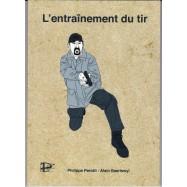 L' ENTRAINEMENT DU TIR par...