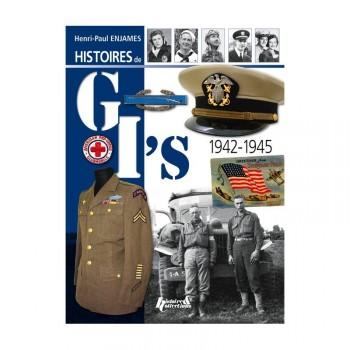 HISTOIRES DE GI'S 1942-1945 par H.P. ENJAMES
