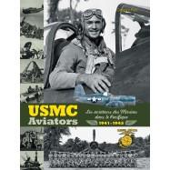 """LIVRE """"USMC AVIATORS. LES AVIATEURS DES MARINES DANS LE PACIFIQUE 1941-1945"""""""