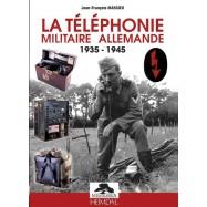LA TÉLÉPHONIE MILITAIRE...