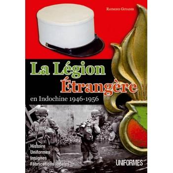 LA LÉGION ÉTRANGÈRE EN INDOCHINE 1946-1956