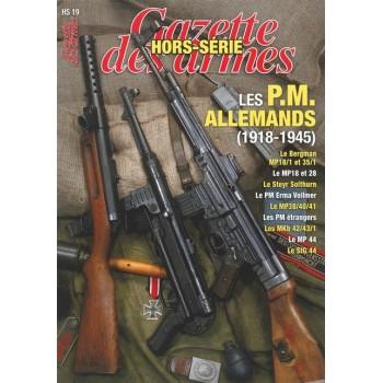 LES PM ALLEMANDS 1918-1945. HORS-SÉRIE GAZETTE DES ARMES N°19