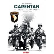 CARENTAN - LA BATAILLE JUIN...