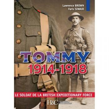 Tommy 1914-1918  Le soldat de la British Expeditionary Force