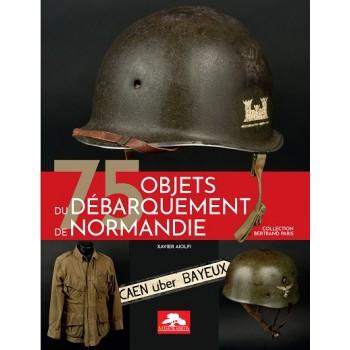 75 OBJETS DU DÉBARQUEMENT DE NORMANDIE