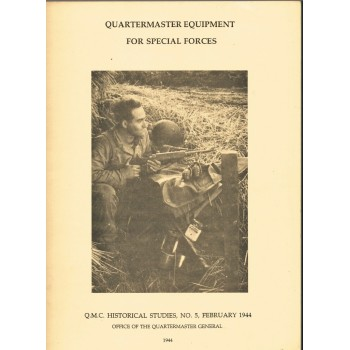 QUARTERMASTER EQUIPMENT FOR SPECIAL FORCES 1944