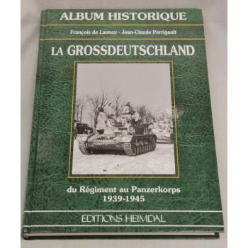 ALBUM HISTORIQUE LA GROSSDEUTSCHLAND HEIMDAL