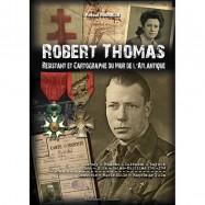 ROBERT THOMAS, RÉSISTANT ET...