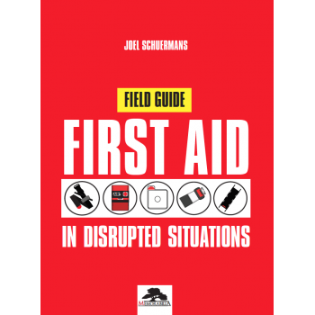 FIRST AID IN DISRUPTED SITUATIONS – FIELD GUIDE/POCKET GUIDE