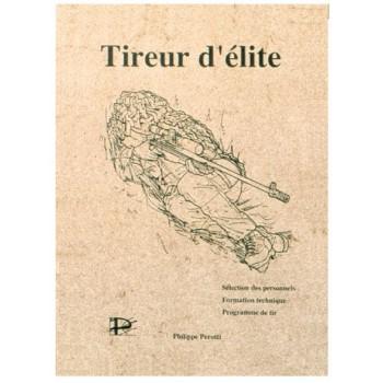 TIREUR D'ELITE PAR PHILIPPE PEROTTI